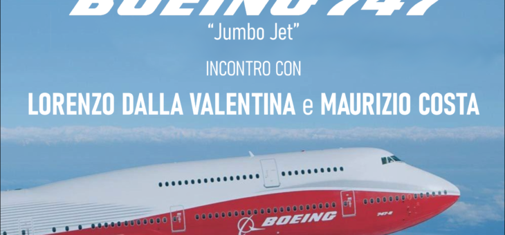 Una serata dedicata al leggendario Boeing 747 – 15 Gennaio 2021